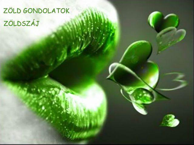 Zöld gondolat..