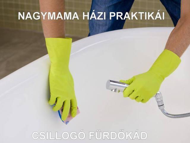 Nagymama házi praktikái: a csillogó fürdőkád titkai
