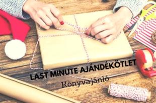 Last minute ajándékötletek