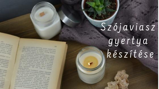 szojaviasz_gyertya_keszitese.jpg