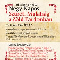 Négy napos szüreti mulatság a Zöld Pardonban október 4. és 7. között.