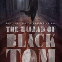 Victor LaValle: The Ballad of Black Tom, Tom Doherty Associates, 2016, e-könyv változat