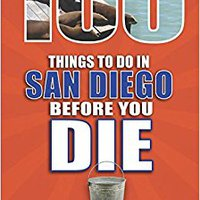 ??UPD?? 100 Things To Do In San Diego Before You Die (100 Things To Do Before You Die). virtual asset believe Lottery output clock favorite