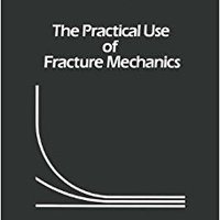 ?TOP? The Practical Use Of Fracture Mechanics. durado hechos octubre products Speedfit